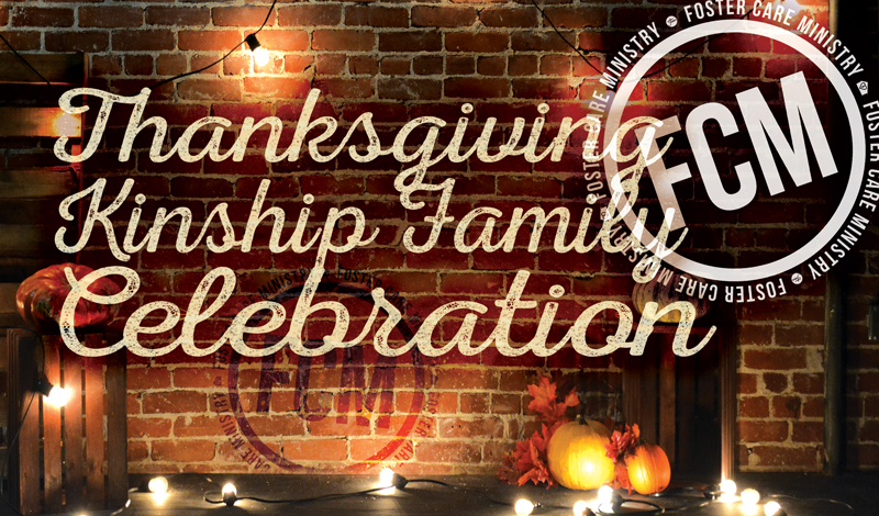 Foster Care Thanksgiving Celebration