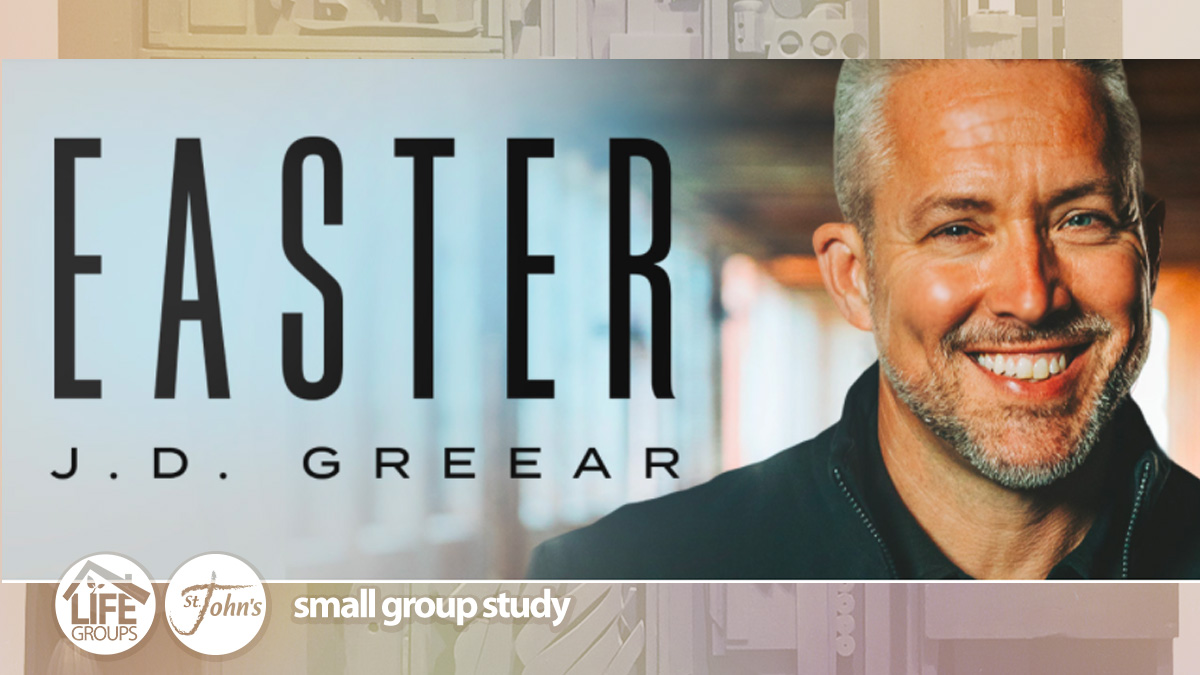 Easter Study by J.D. Greear